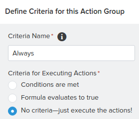 Always Criteria Process Builder Salesforce